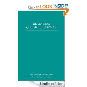 El animal que sigue normas nuevo libro de julio c sar de for Libro fuera de norma