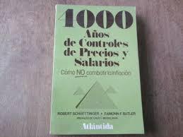 Resultado de imagen de 4000 AÃ'OS DE CONTROLES DE PRECIOS Y SALARIOS